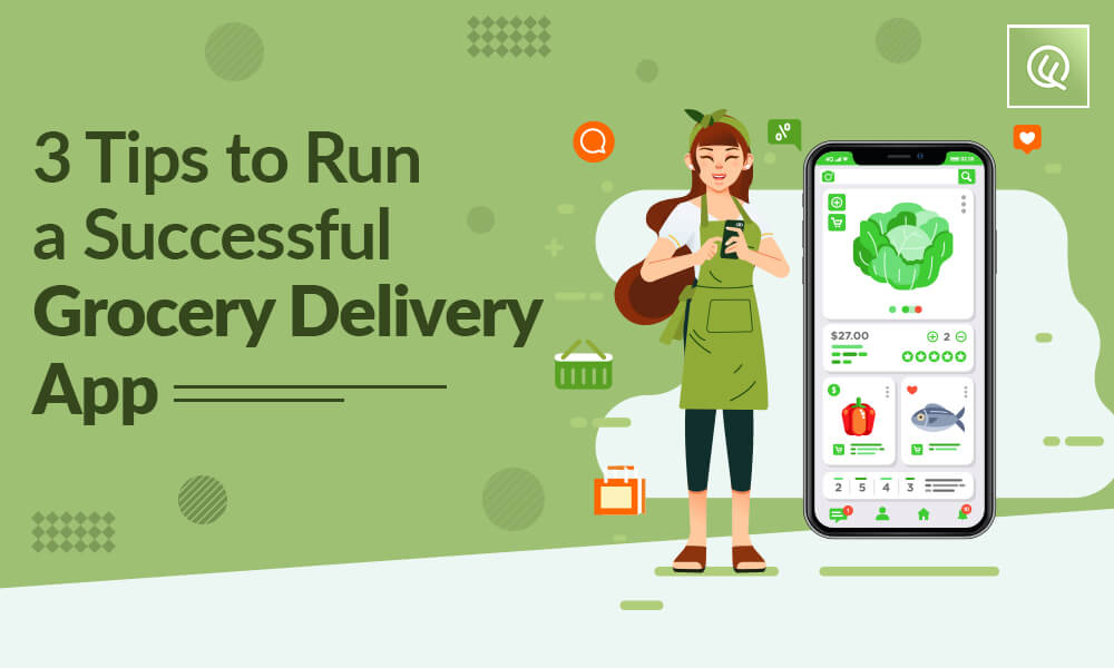 Tips to Run a Successful Grocery Delivery App