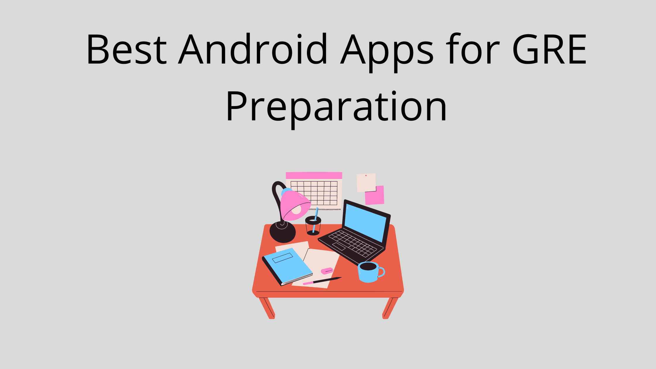 Best Android Apps for GRE Preparation
