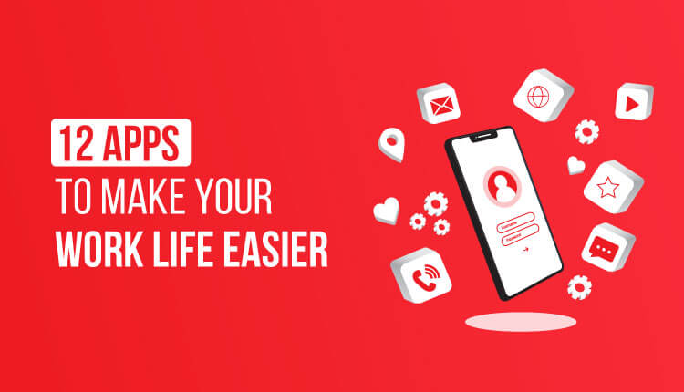 12-apps-to-make-your-work-life-easier
